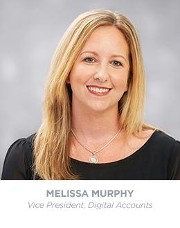 Melissa Murphy - Vice President - Account Management