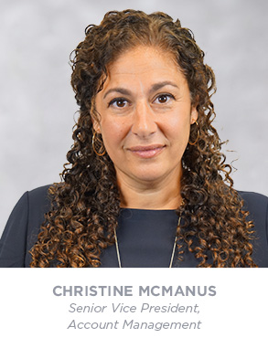Christine McManus - Senior Vice President - Account Management