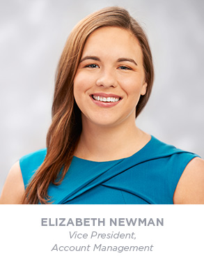 Elizabeth Newman - Vice President - Account Management