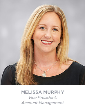 Melissa Murphy - Vice President - Account Management