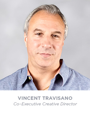 Vincent Travisano - Co Executive Creative Director