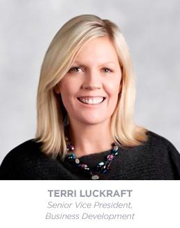 Terri Luckraft - Senior Vice President - Business Development